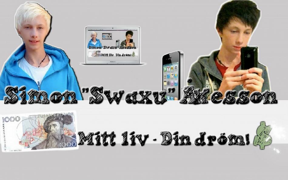 Swaxu - Mitt liv, din dröm!